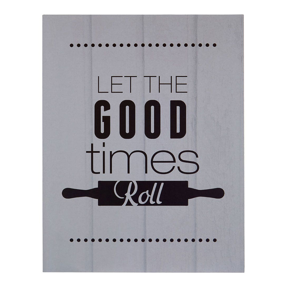 'Let The Good Times Roll' Wall Plaque